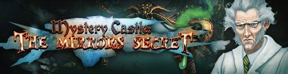 Spiel Mystery Castle The Mirror s Secret