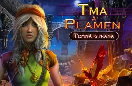 Tma a Plamen: Temná Strana