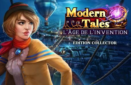 Modern Tales :  L'âge De L'invention. Édition collector